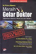 toko buku rahma: buku meraih gelar doktor dengan usaha mencucian mobil, pengarang is prima nanda, penerbit ghalia indonesia