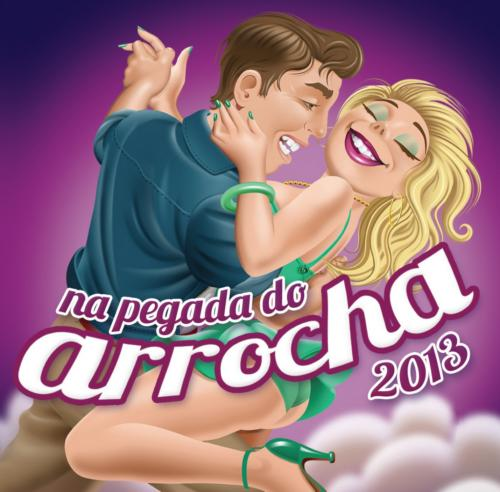 Download Na Pegada do Arrocha 2013