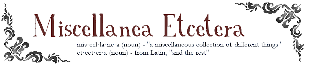 Miscellanea Etcetera