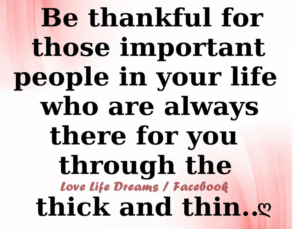 Be Thankful For Those .