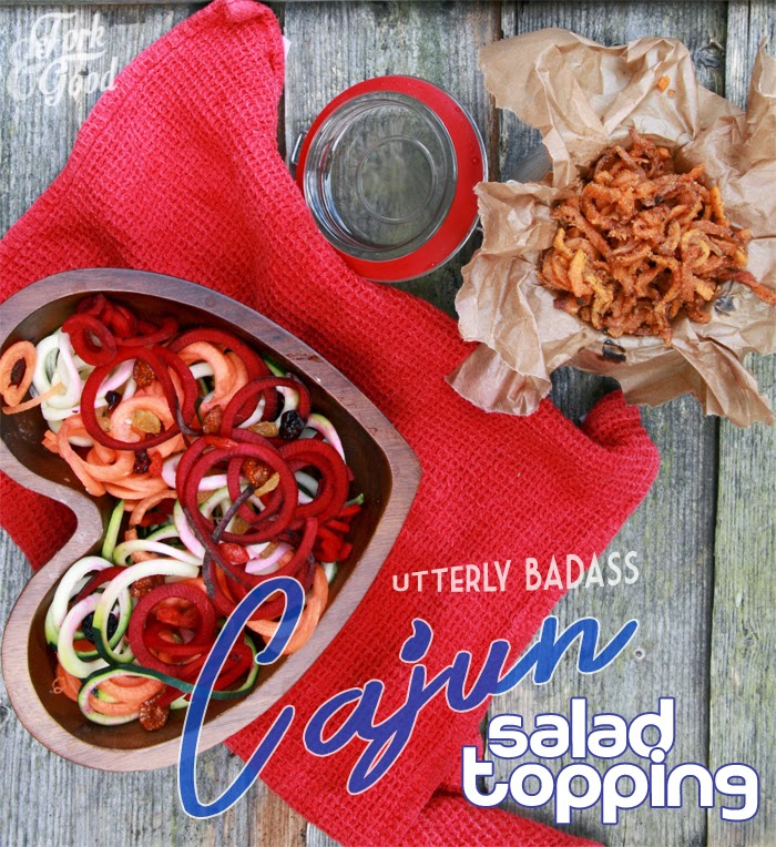 Utterly Badass Cajun salad topping