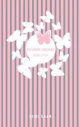 "Fantaasiaromaan ""Ruubeni liblikad : Kirsipiia"", kirjastus Varrak, 2012"