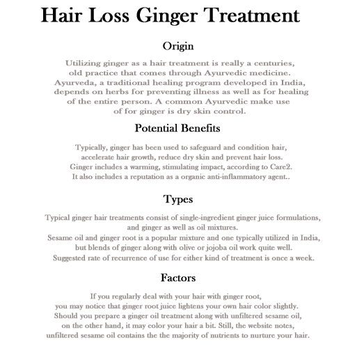 ginger as hair loss treatment essay Note that you must refrigerate the leftovers for your next treatment hair loss ginger because of the ginger power loss after a few days hair loss ginger treatment.
