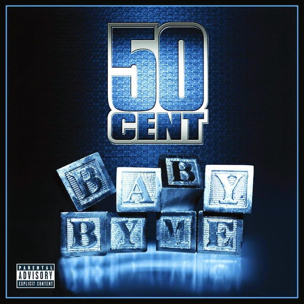 50 Cent - Baby By Me (Remixes) - EP Cover