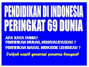 PENDIDIKAN DI INDONESIA PERINGKAT 69 DUNIA