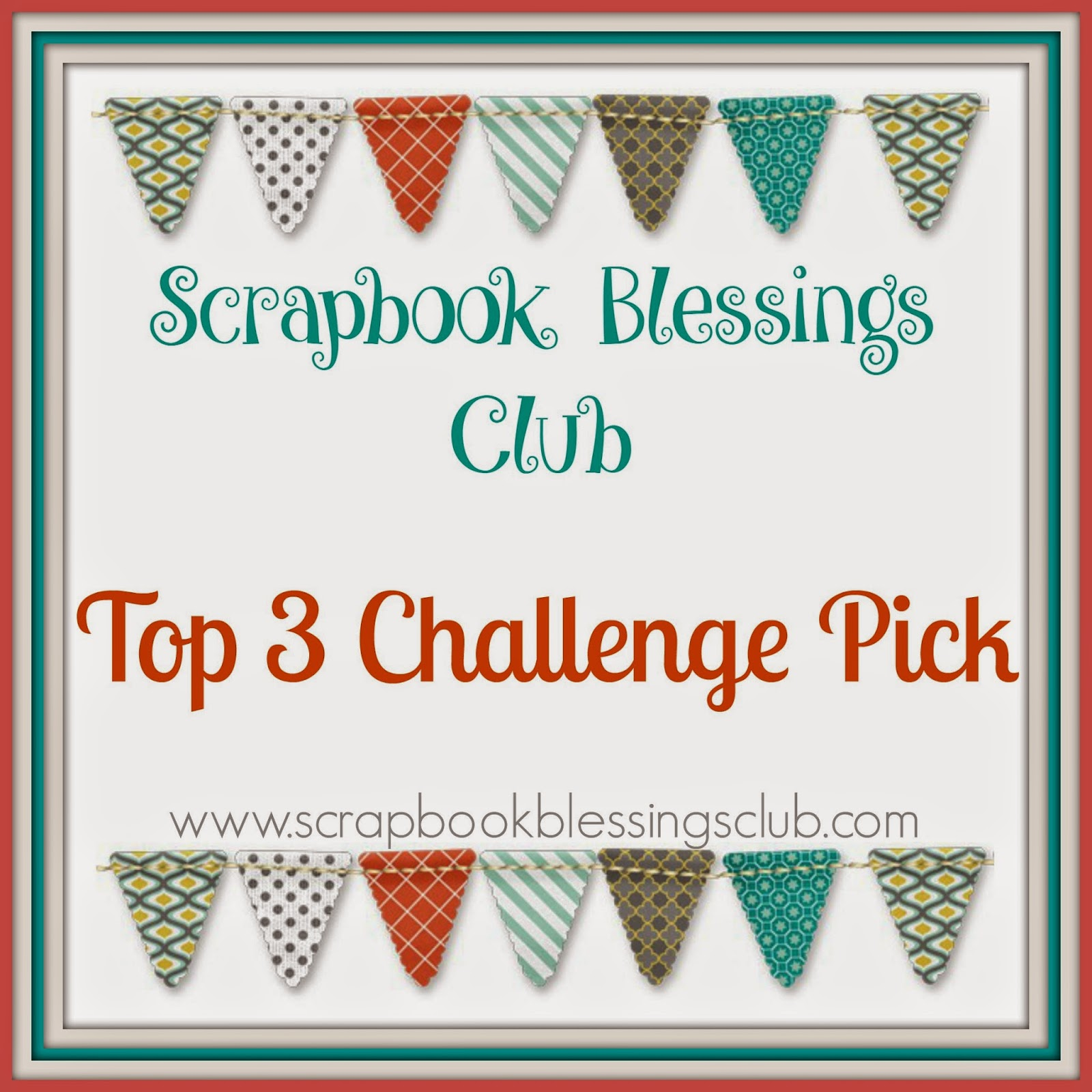 Top 10 Scrapbook Blessings Club