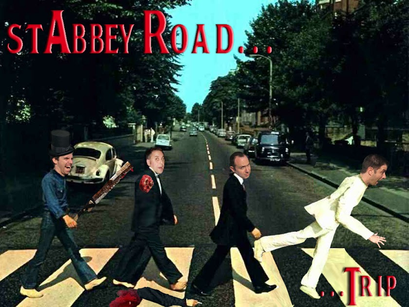Stabbey Road...Trip!