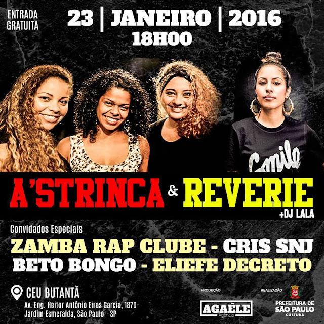 Reverie, As trincas, Cris SNJ, Zamba Rap Clube e outros fazem show gratuito em SP