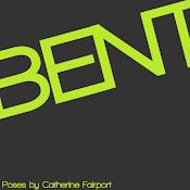 Bent!