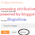 how to remove attribution gadget (powered by blogger)
