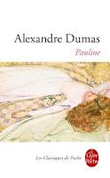 http://leden-des-reves.blogspot.fr/2015/12/pauline-alexandre-dumas.html