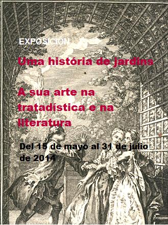 http://www.bnportugal.pt/index.php?option=com_content&view=article&id=924%3Aexposicao-uma-historia-de-jardins-a-sua-arte-na-tratadistica-e-na-literatura-15-maio-31-jul&catid=164%3A2014&Itemid=947&lang=pt