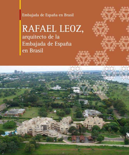 Arquilecturas rafael leoz arquitecto de la embajada de - Arquitecto de brasilia ...