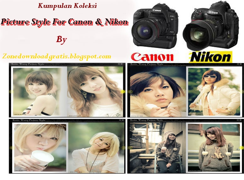 Free Download Kumpulan Picture Style Canon Dan Picture Control Nikon Full