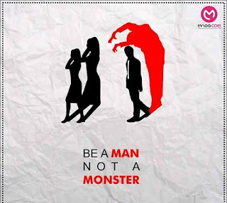 be a man not monster