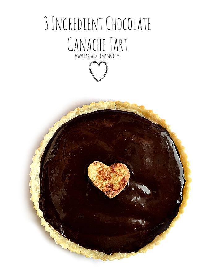 Bakeaholic Mama: Three Ingredient Chocolate Ganache Tart