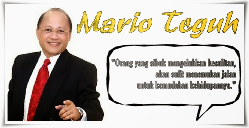 Kumpulan Kata Mario Teguh Tentang Kehidupan