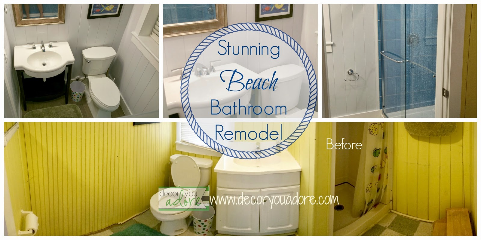 Decor You Adore: Beach House Bath Remodel- Stunning Before & After
