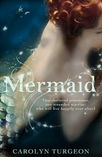 Mermaid: A Twist on the Classic Tale by Carolyn Turgeon