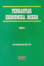 toko buku rahma: buku PENGANTAR EKONOMIKA MIKRO EDISI 3, pengarang Suparmoko, penerbit BPFE Yogyakarta