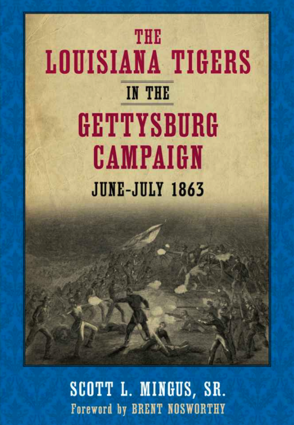 The Louisiana Tigers in the Gettysburg Campaign