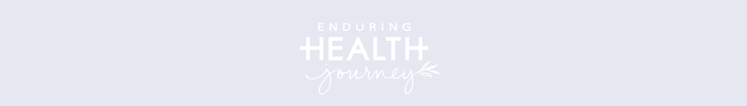 Enduring Health Journey