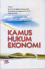 toko buku rahma: buku KAMUS HUKUM EKONOMI, pengarang sri rejeki hartono, penerbit ghalia indonesia