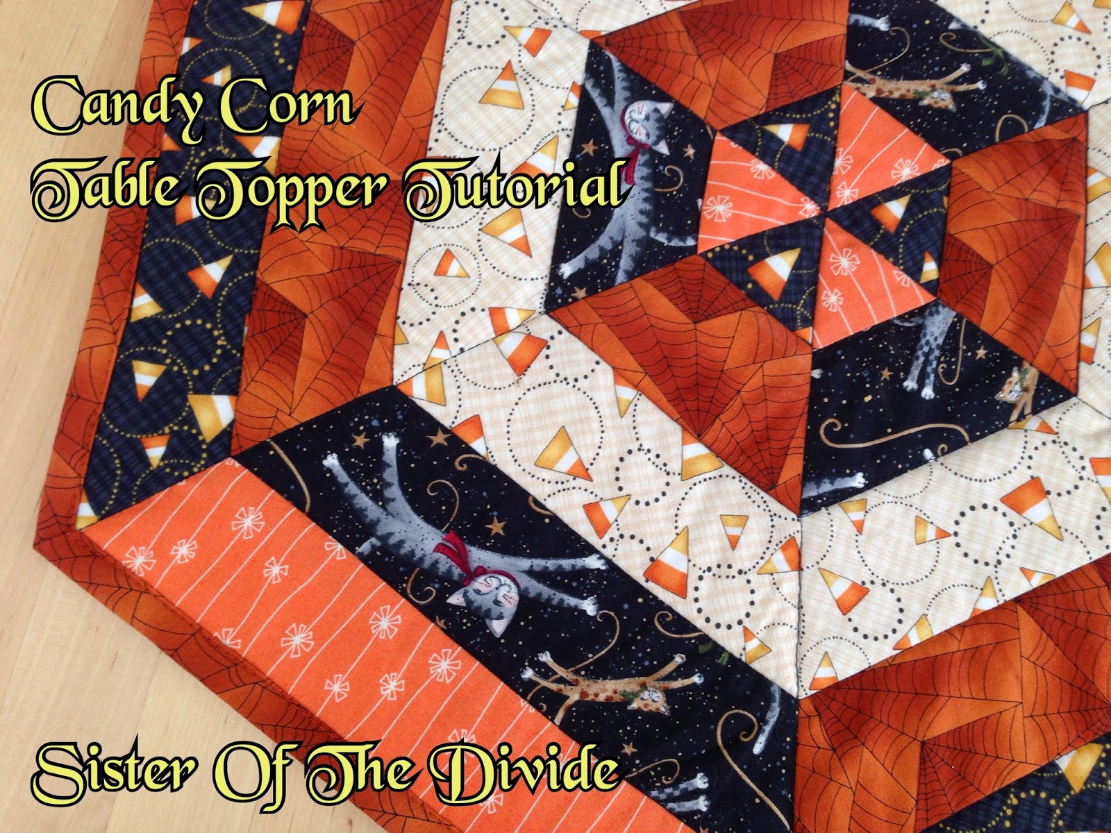 Sister Of The Divide: Candy Corn Table Topper Tutorial : candy corn quilt - Adamdwight.com
