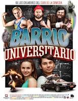 Barrio Universitario (2013) online y gratis