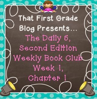 http://thatfirstgradeblog.blogspot.com/2014/03/the-daily-5-second-edition-book-club.html