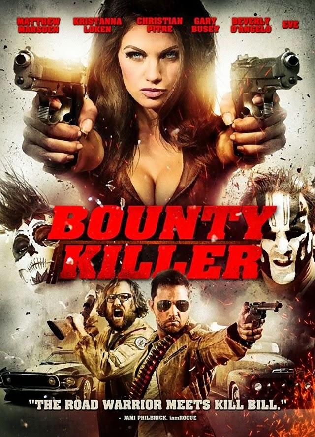 La película Bounty Killer
