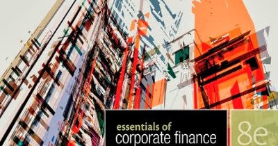 corporate finance end of chapter problems Essentials of corporate finance, 8th edition (custom book)  the connect plus  graded assignments involve only a few of the end of chapter problems.