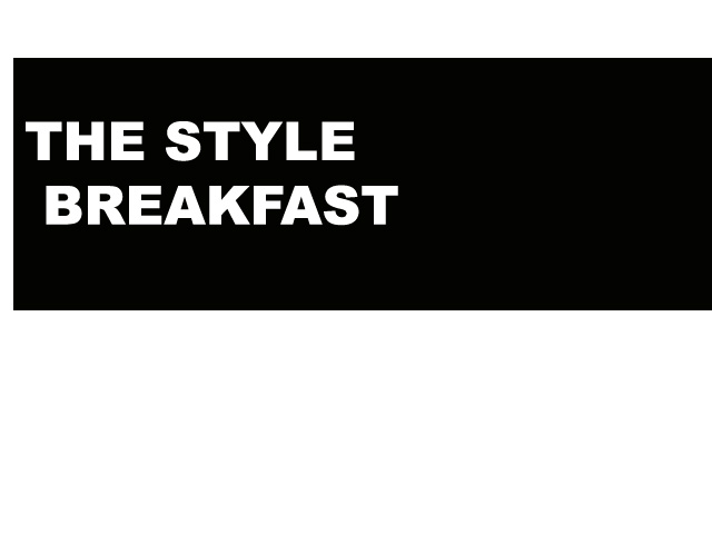 The style Breakfast