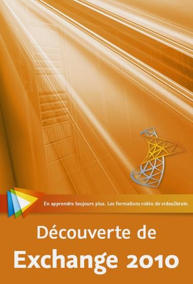 Video2Brain – Découverte de Microsoft Exchange 2010 Gratuit Video2Brain%2B%E2%80%93%2BD%C3%A9couverte%2Bde%2BMicrosoft%2BExchange%2B2010