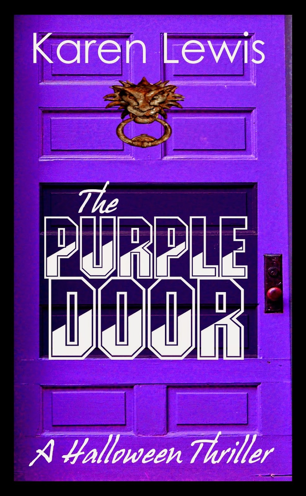 http://www.amazon.co.uk/Purple-Door-Halloween-Thriller-ebook/dp/B00NZE1H5U/ref=sr_1_1?s=books&ie=UTF8&qid=1412308533&sr=1-1&keywords=the+purple+door+lewis