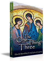 "Fr. Gaitley's book: The ""One Thing"" is Three now available"