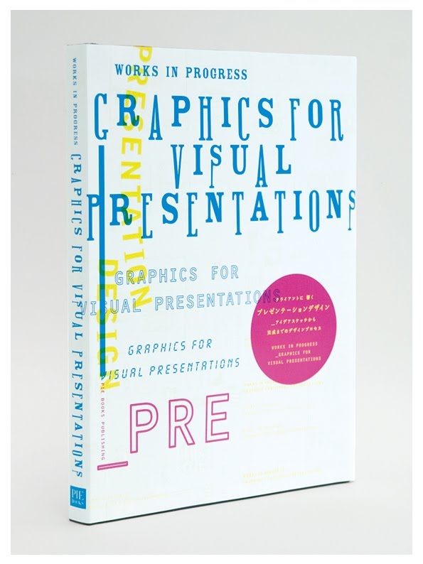 PIE BOOKS  ///  GRAPHICS FOR VISUAL PRESENTATIONS  ///  装丁