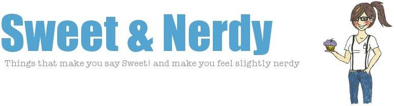 Sweet & Nerdy