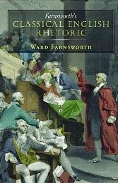 http://www.amazon.com/Farnsworths-Classical-English-Rhetoric-Farnsworth/dp/1567923852/ref=sr_1_1?ie=UTF8&qid=1394939236
