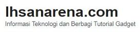 Ihsanarena.com | Seputar Android & Informasi Teknologi