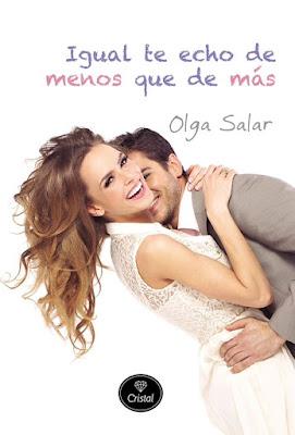 LIBRO - Igual te echo de menos que de más Olga Salar (Cristal - 25 Enero 2016) NOVELA ROMANTICA | Edición papel & digital ebook kindle Comprar en Amazon España