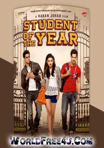 Poster Of Hindi Movie Student of the Year (2012) Free Download Full New Hindi Movie Watch Online At worldfree4u.com