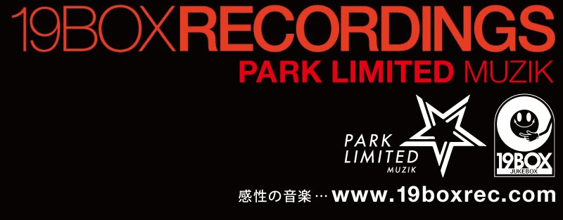 19BOX RECORDINGS + PARK LIMITED MUZIK