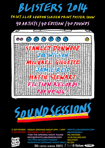 Blisters 2014: Sound Sessions, by Print Club London
