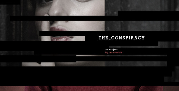 VideoHive The Conspiracy