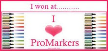 Wooppee!! I won at I Love Promarkers today 21st Sep'
