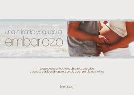 Una mirada yóguica al embarazo, libro sobre yoga prenatal disponible en formato digital