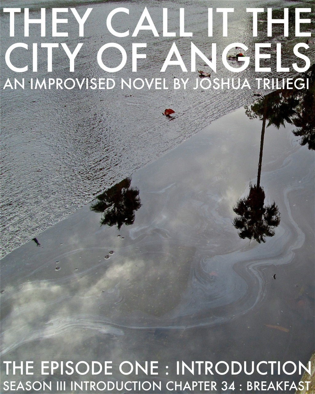 READ EPISODE ONE: THEY CALL IT THE CITY OF ANGELS