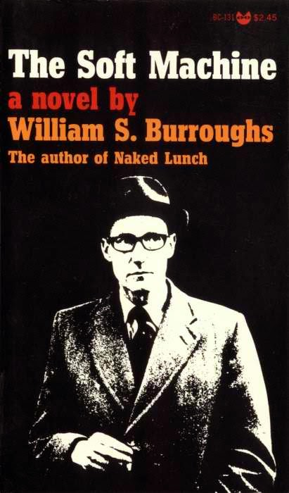 Waarom bandnaam Soft Machine - W.S. Burroughs - Soft Machine book cover