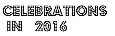 Celebrations in 2016